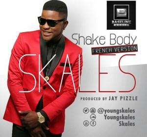 Skales - Shake Body [French Version]